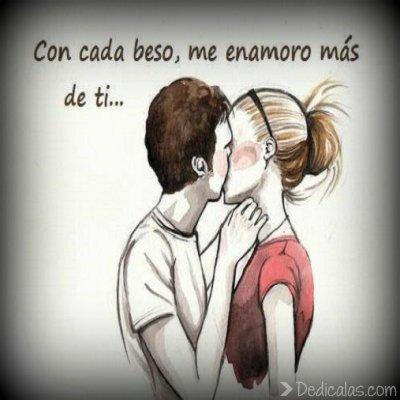 en cada beso me das vida
