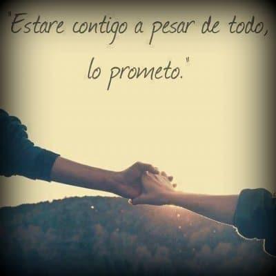 estare contigo a pesar de todo lo prometo Estaré contigo a pesar de todo lo prometo