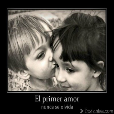 el primer amor no se olvida El primer amor no se olvida