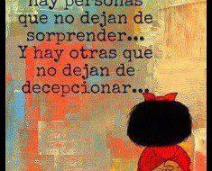 en la vida hay personas que no dejan de sorprender y otras de decepcionar 235x190 Siempre en la vida existen personas que no te dejan de sorprender y otras de decepcionar