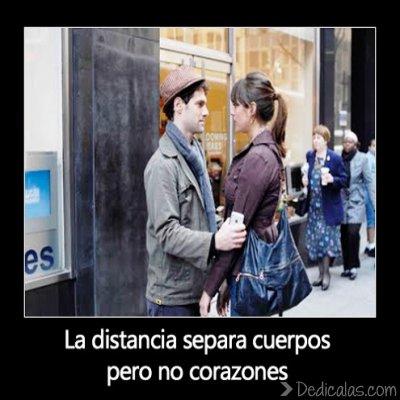 La distancia separa cuerpos pero no corazones La distancia separa cuerpos pero no corazones