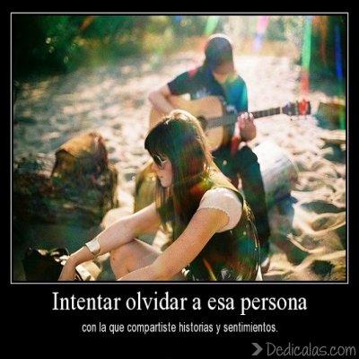 intentar olvidar a esa persona Intentar olvidar a esa persona